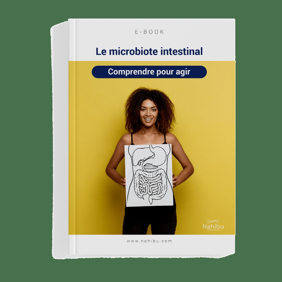 Le livre blanc du microbiote intestinal pour améliorer son bien-être intestinal by Nahibu.